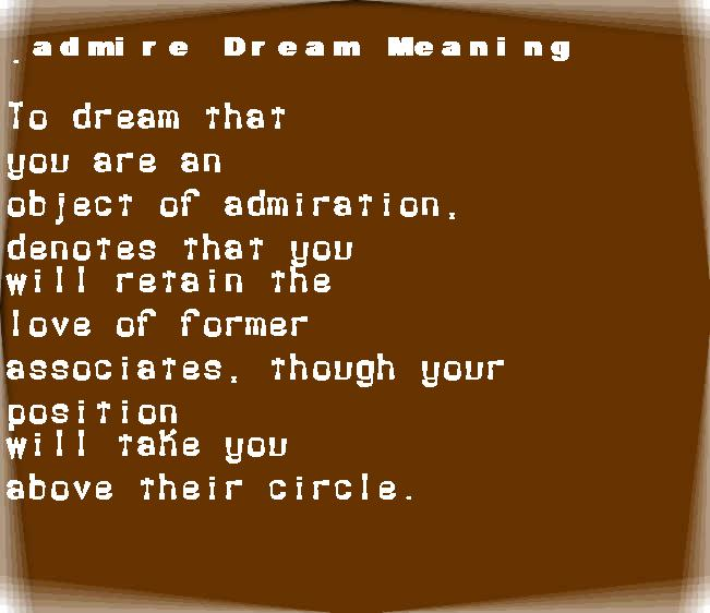 dream meanings admire