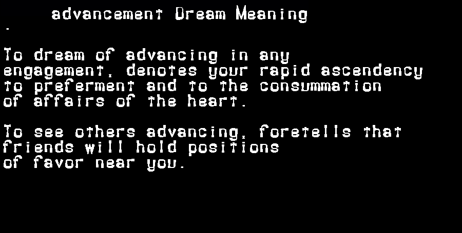 dream meanings advancement