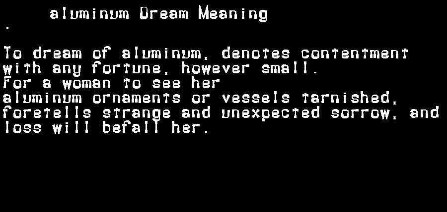 dream meanings aluminum