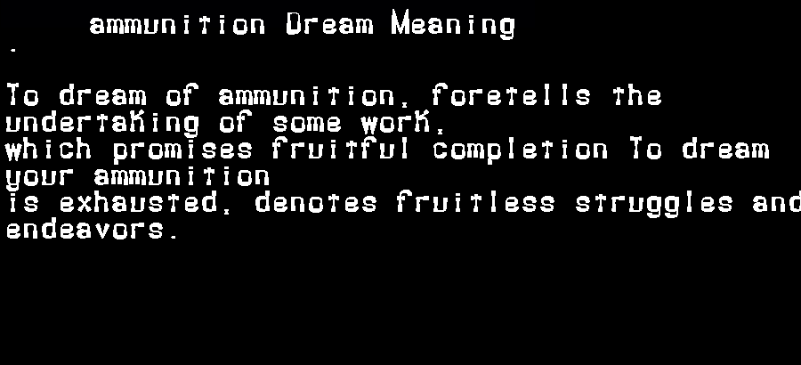dream meanings ammunition