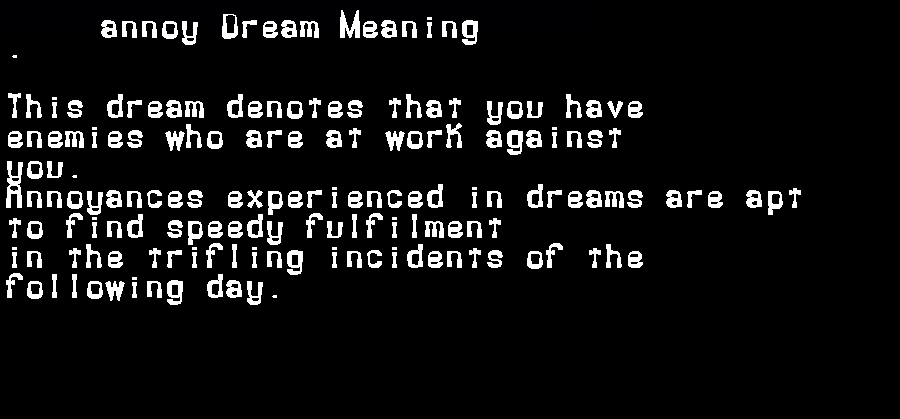 dream meanings annoy