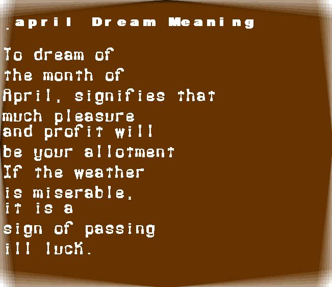 dream meanings april