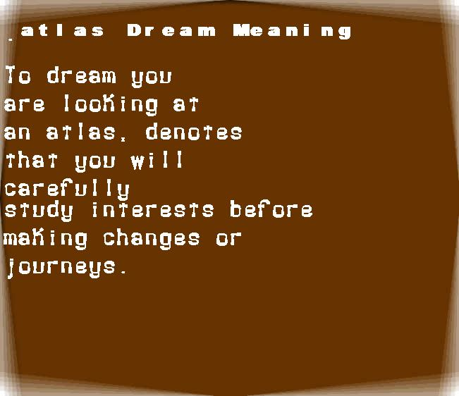 dream meanings atlas