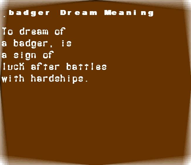 dream meanings badger