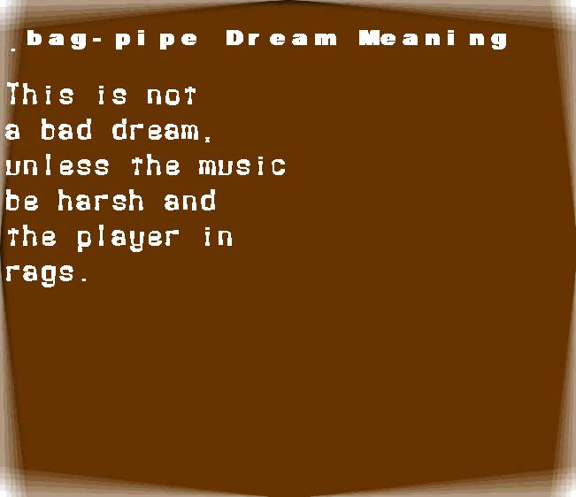 dream meanings bag-pipe