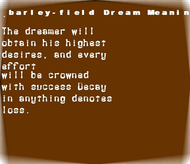dream meanings barley-field
