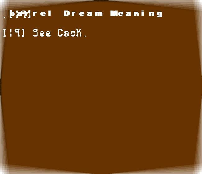 dream meanings barrel