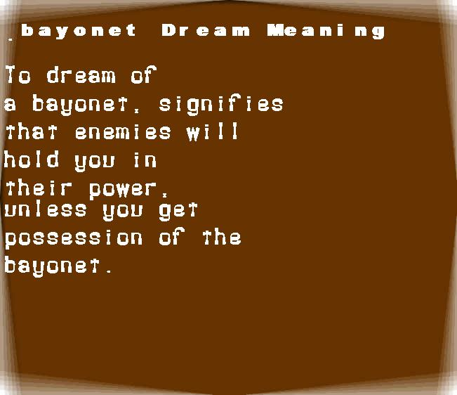 dream meanings bayonet
