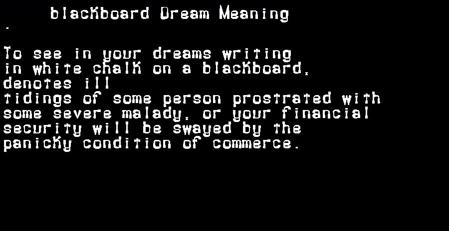 dream meanings blackboard