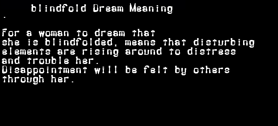 dream meanings blindfold