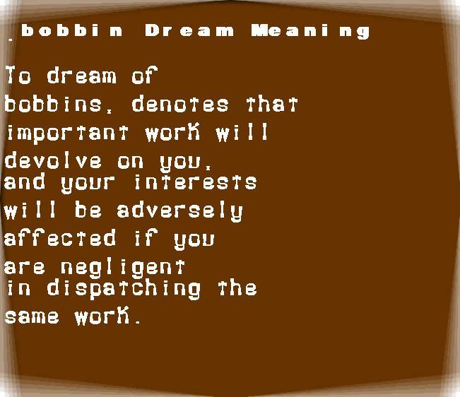 dream meanings bobbin