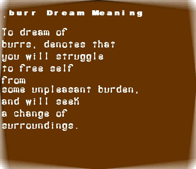 dream meanings burr