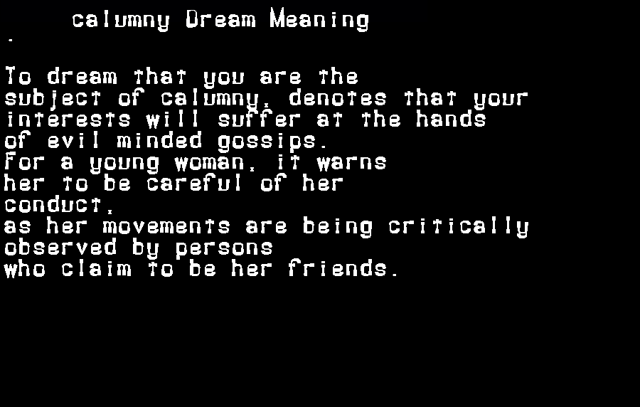dream meanings calumny