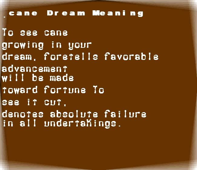 dream meanings cane