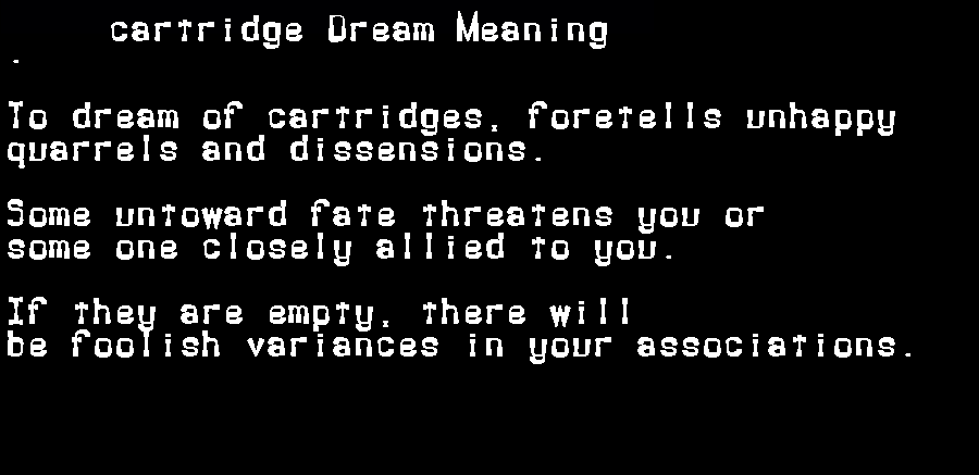dream meanings cartridge