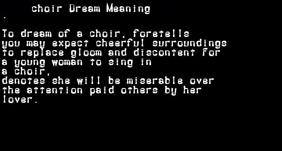 dream meanings choir