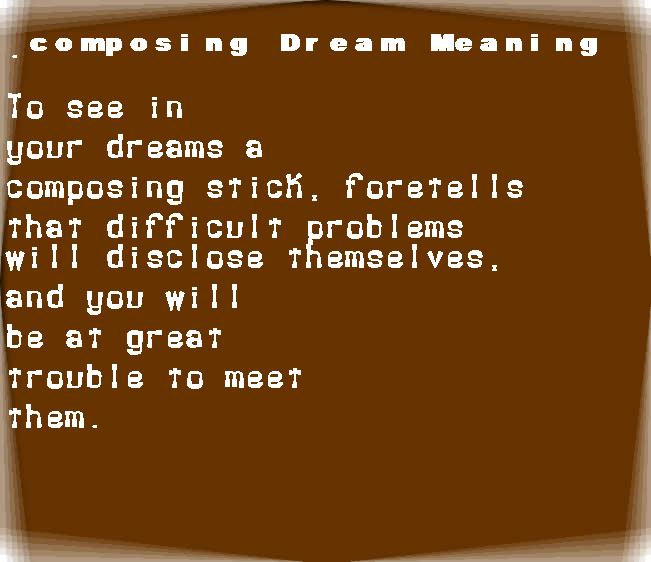 dream meanings composing