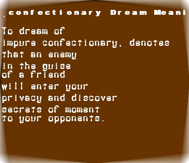 dream meanings confectionary
