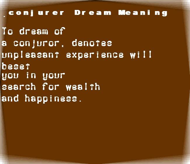dream meanings conjurer