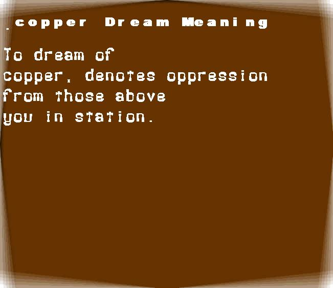 dream meanings copper
