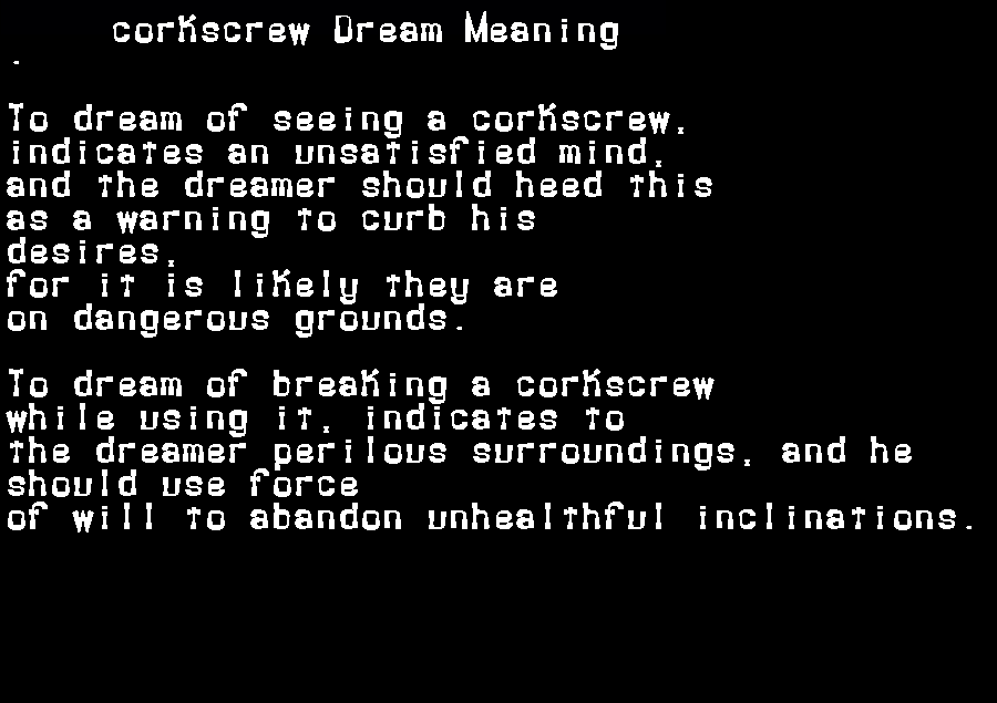 dream meanings corkscrew