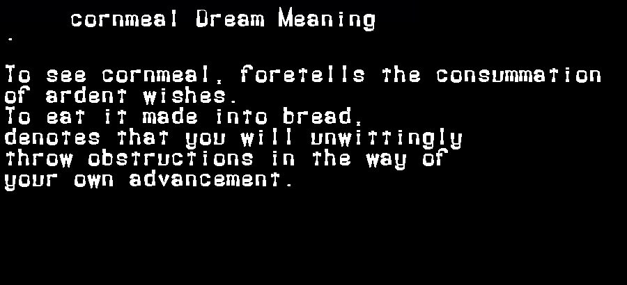dream meanings cornmeal