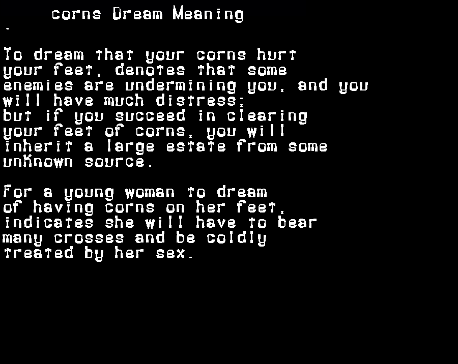 dream meanings corns