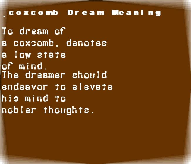 dream meanings coxcomb