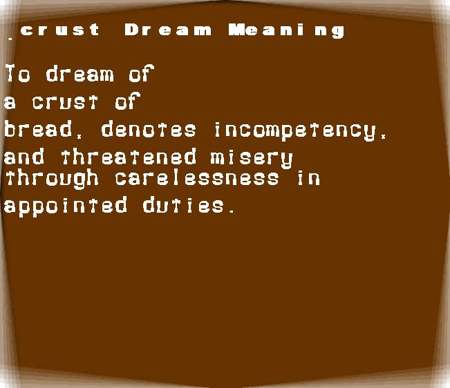dream meanings crust