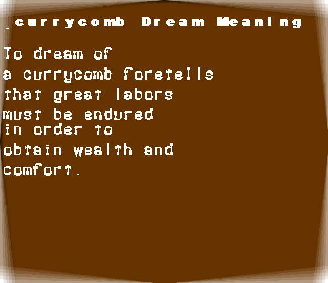 dream meanings currycomb