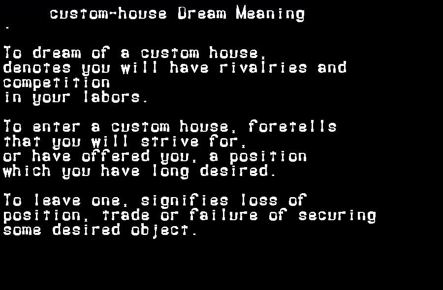 dream meanings custom-house