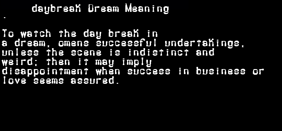 dream meanings daybreak