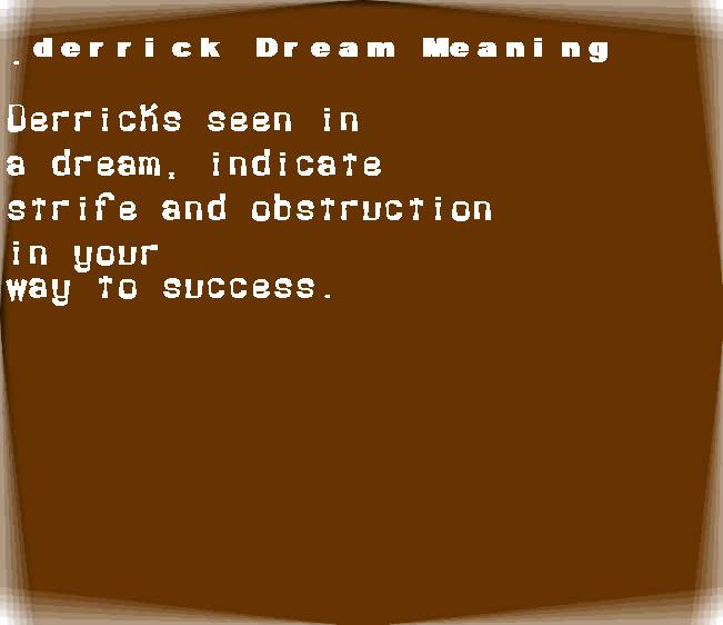 dream meanings derrick