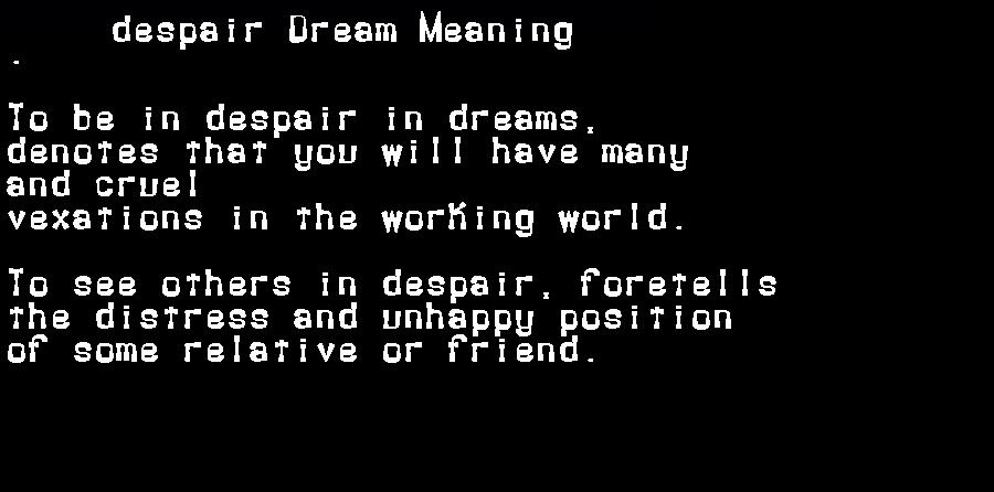 dream meanings despair