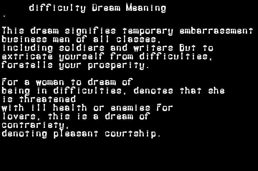 dream meanings difficulty