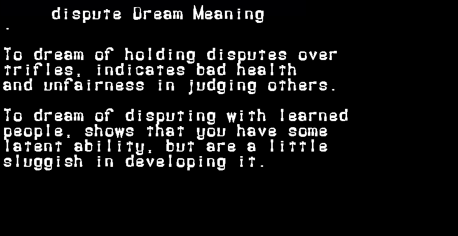 dream meanings dispute