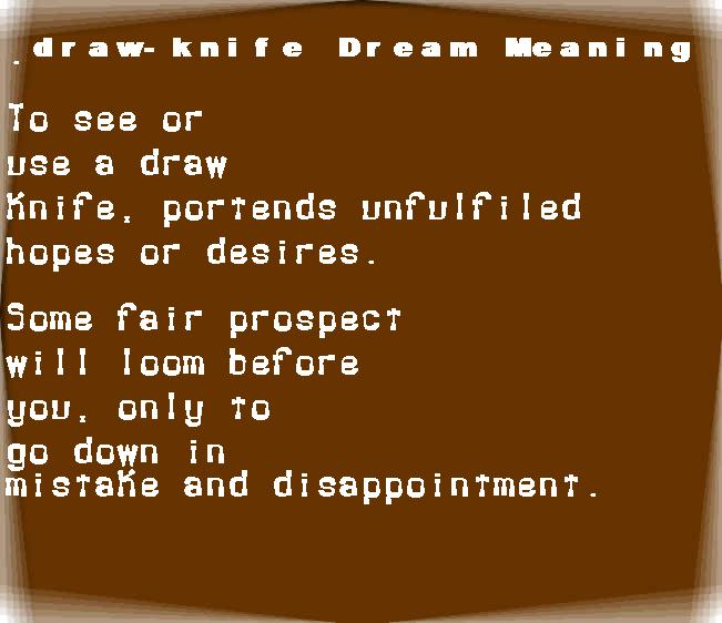 dream meanings draw-knife