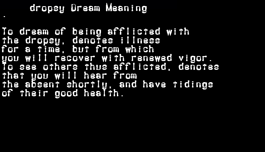 dream meanings dropsy