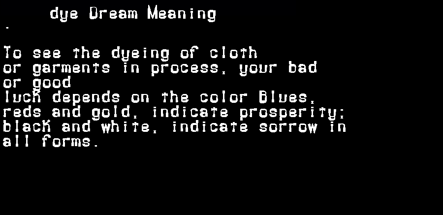 dream meanings dye