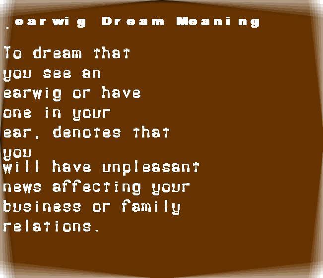 dream meanings earwig