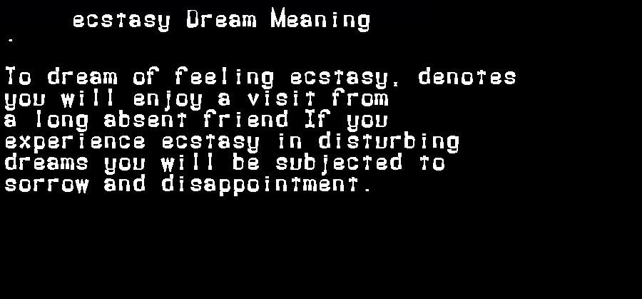 dream meanings ecstasy