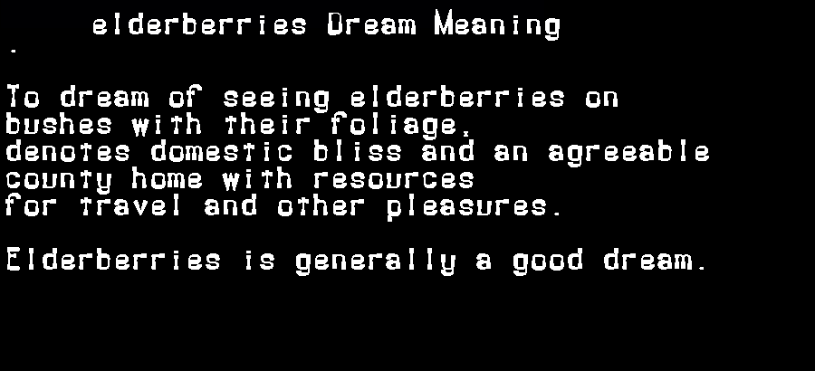 dream meanings elderberries