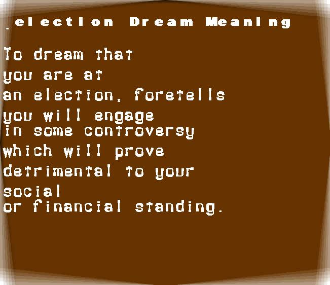 dream meanings election