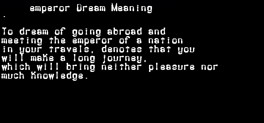 dream meanings emperor