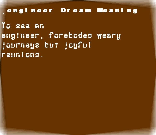 dream meanings engineer