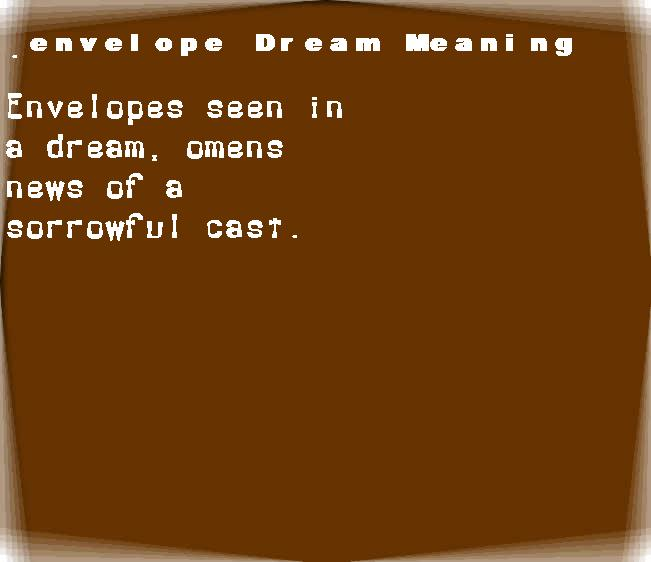 dream meanings envelope
