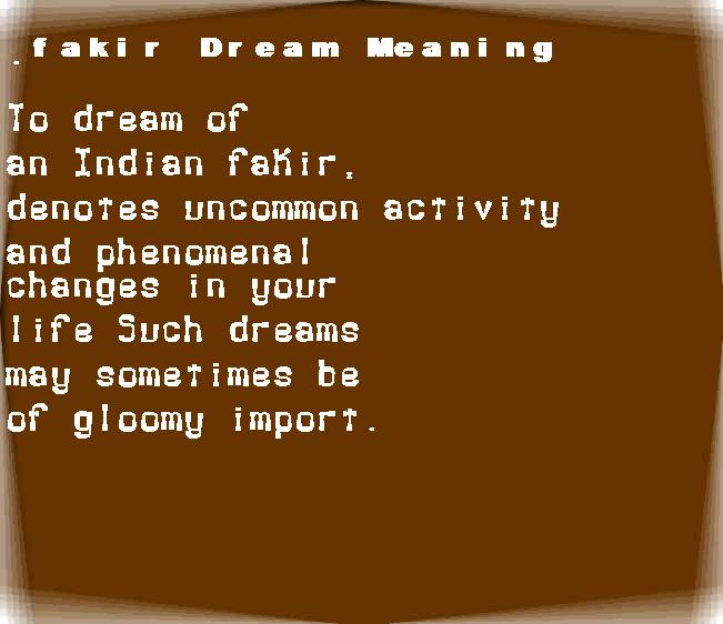 dream meanings fakir
