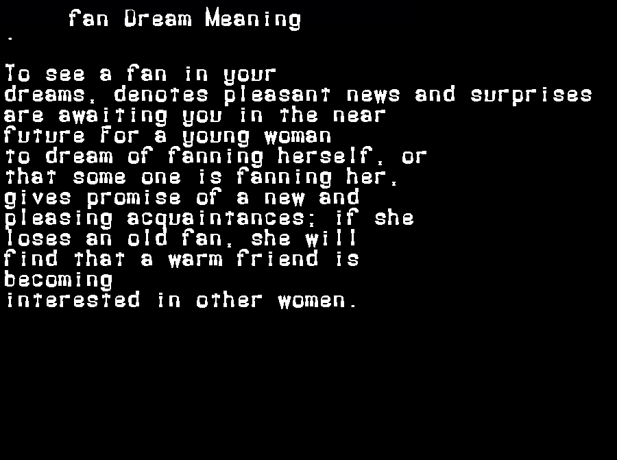 dream meanings fan