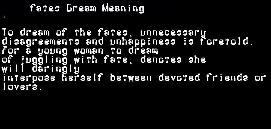dream meanings fates