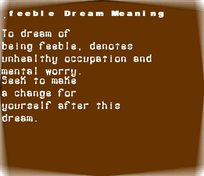 dream meanings feeble